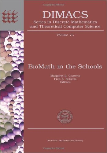"DIMACS Volume ""BioMath in the Schools"""